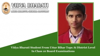 Vidya Bharati Student From Uttar Bihar Tops At District Level In Class 10 Board Examinations